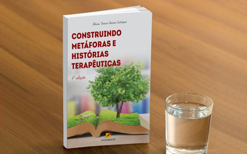 Livro - Construindo Metáforas e Histórias Terapêuticas
